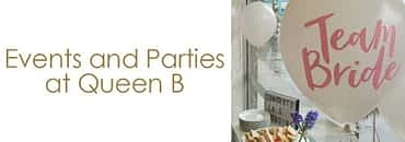 Events and Parties at Queen B