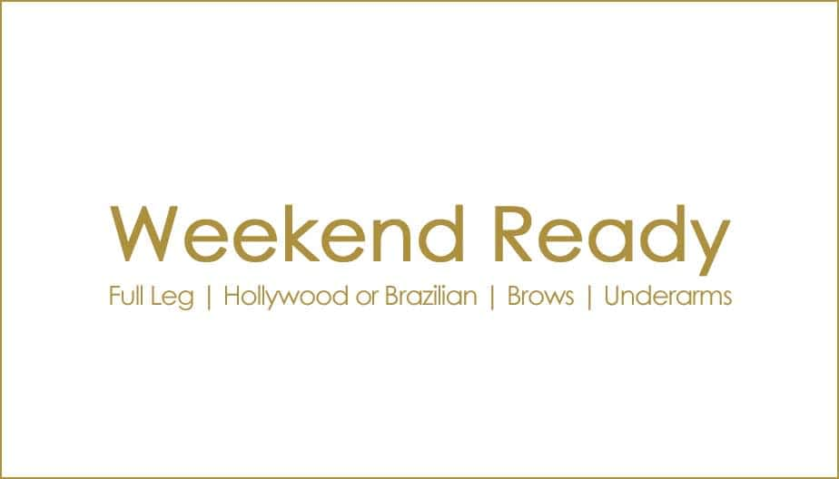 Packages and Offers weekend ready wax