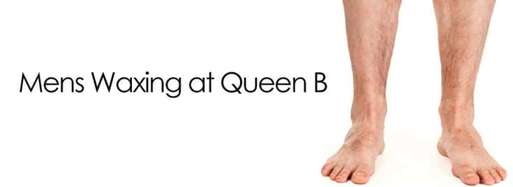 Male Waxing at Queen B Croydon | Manscaping | Wax | Male